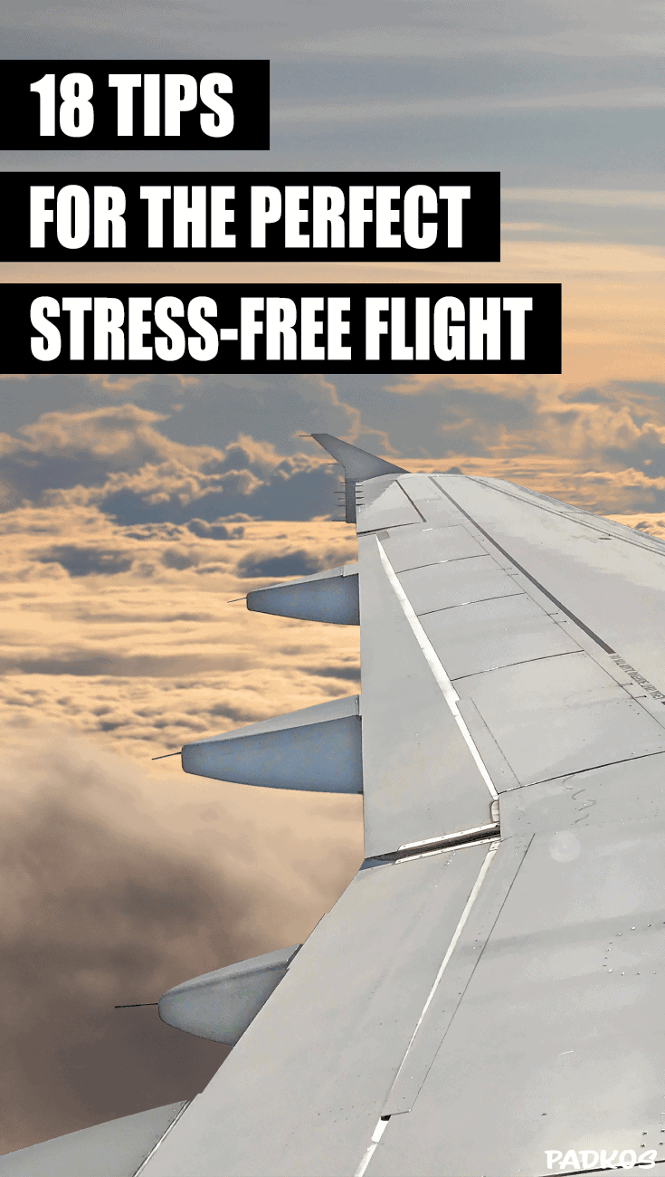 18 Tips for the Perfect Stress-Free Flight