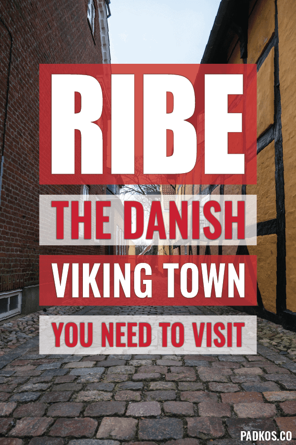 Ribe, the Viking town in Denmark you need to visit - Padkos.co