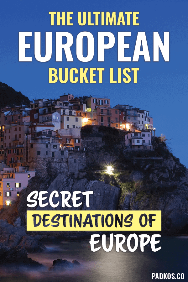 The Best Lesser-Known Bucket List Destinations in Europe - Padkos.co