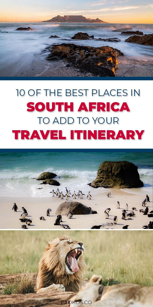 10 of the best places in South Africa to add to your travel itinerary - Padkos.co