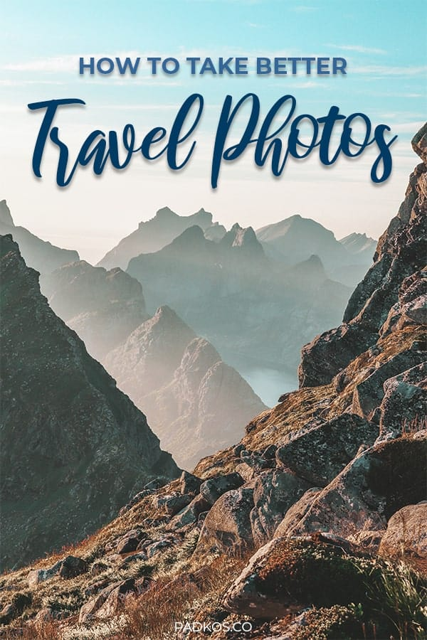 How to take better travel photos