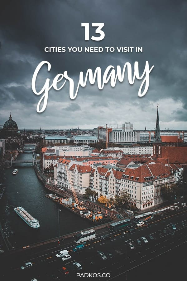 The 13 Best Cities to Visit in Germany