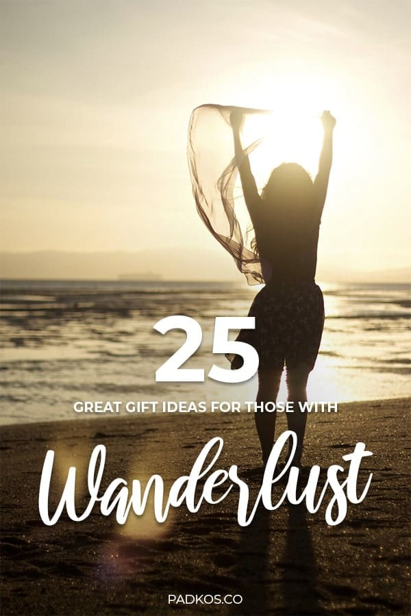 25 Great gift ideas for those with Wanderlust