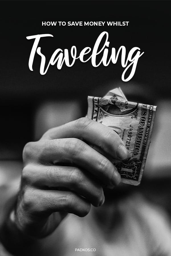 How to save money whilst traveling