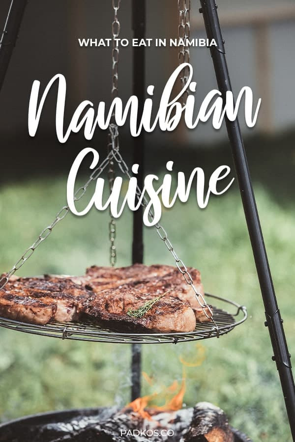 Namibian Cuisine - What to eat in Namibia