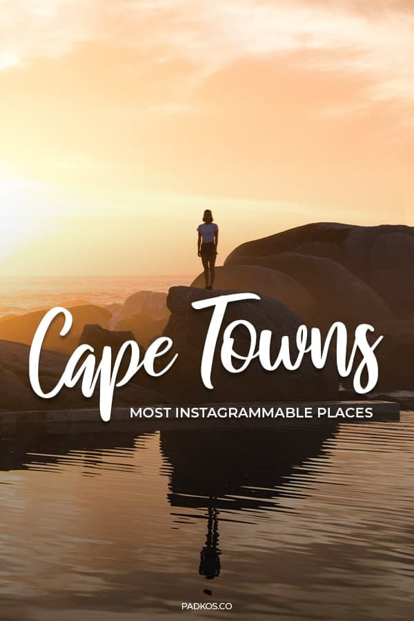 Cape Towns Most Instagrammable Places