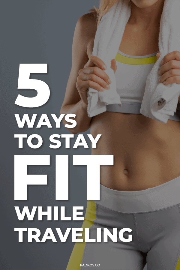 5 Ways to stay fit while traveling pin