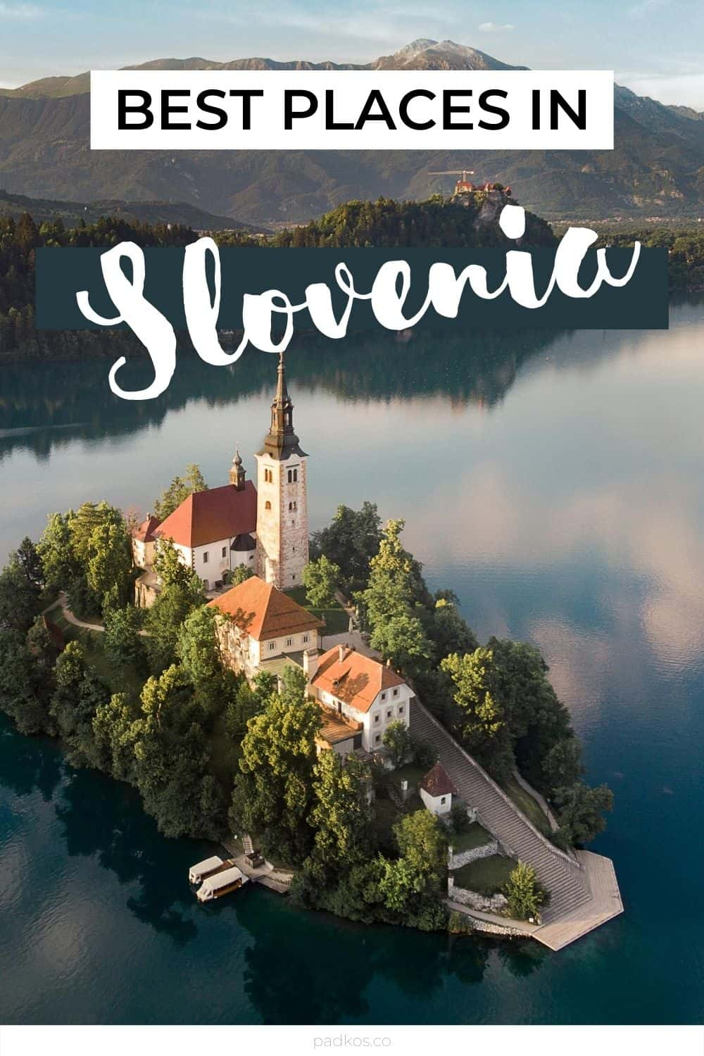 The best places to visit in Slovenia - Lake Bled
