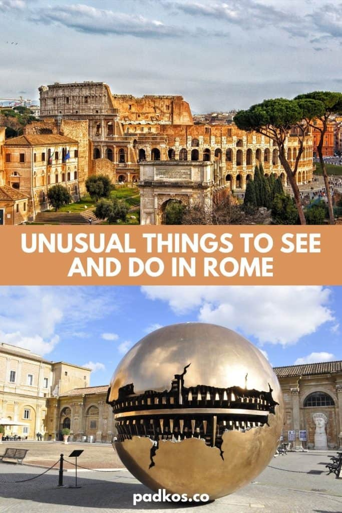 Most Unusual Things to do and see in Rome