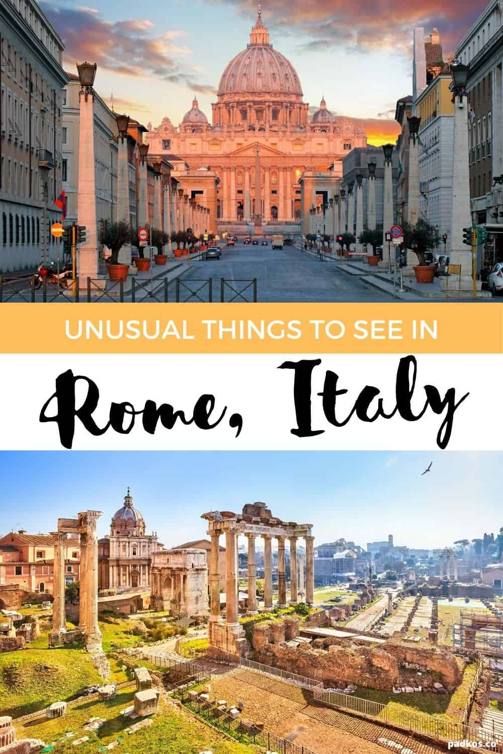 The Most Unusual things to see in Rome, Italy