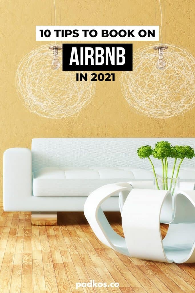 Booking Tips for Airbnb in 2021