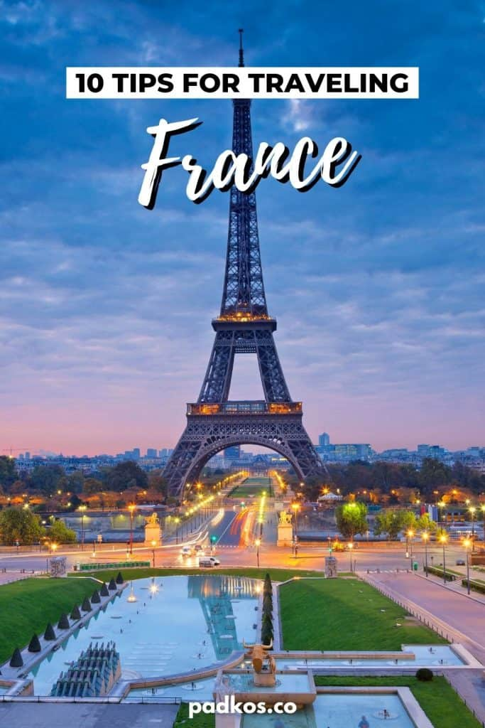 Travel Tips for France - Things About France You Need to Know